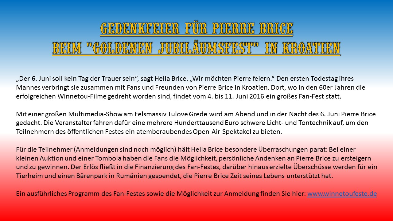 """Gedenkfeier für Pierre Brice beim """"Goldenen Jubiläumsfest"""""""