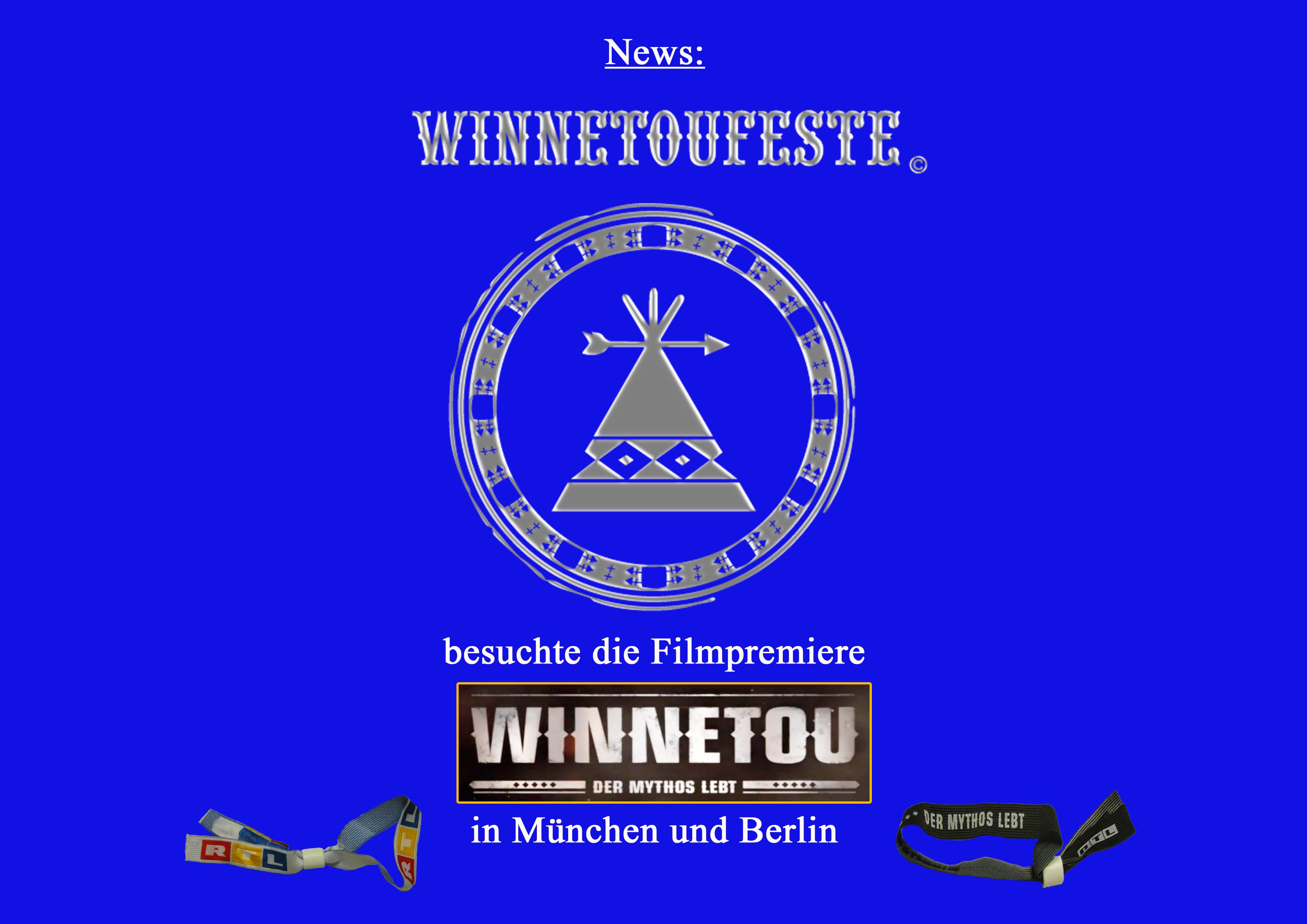 Winnetoufeste besucht die Filmpremiere von Winnetou – Der Mythos lebt